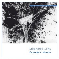 Paysages refuges /...