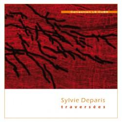 Traversées / Sylvie DEPARIS