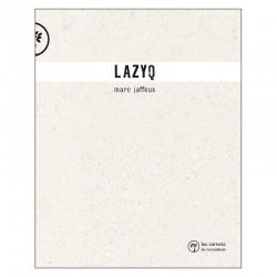 Lazyq / Marc Jaffeux